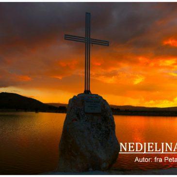 NEDJELJNA PRIČA: Biti nov u Kristu
