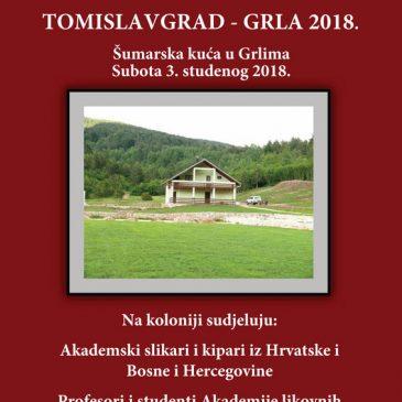 """VI. MEĐUNARODNA LIKOVNA KOLONIJA """"TOMISLAVGRAD-GRLA 2018."""""""