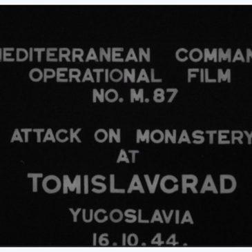 VIDEO SNIMKE ZRAČNOGA NAPADA NA SAMOSTAN U TOMISLAVGRADU 1944. GODINE