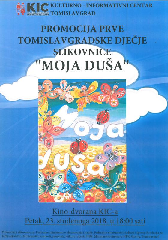 """NAJAVA: Promocija prve tomislavgradske slikovnice """"Moja duša"""""""