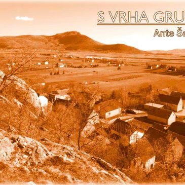 S VRHA GRUDE: O prošlosti (1)
