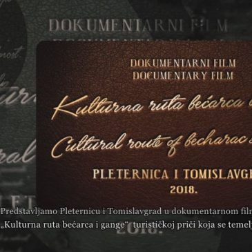 "PREDSTAVLJAMO: Putopisni dokumentarni film ""Kulturna ruta bećarca i gange"""