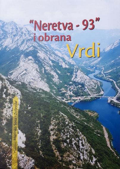 """NAJAVA: Predstavljanje knjige """"Neretva '93. i obrana Vrdi"""", autora Marinka Sose"""