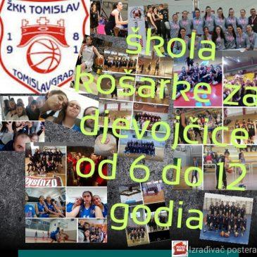 ŽKK TOMISLAV: U tijeku su upisi u školu košarke za djevojčice od 6 do 12 godina