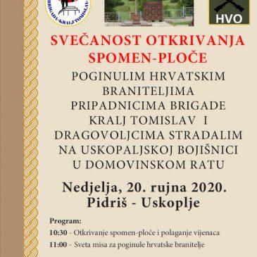 PIDRIŠ: Otkrivanje spomen-obilježja stradalim pripadnicima Brigade kralja Tomislava 20. rujna