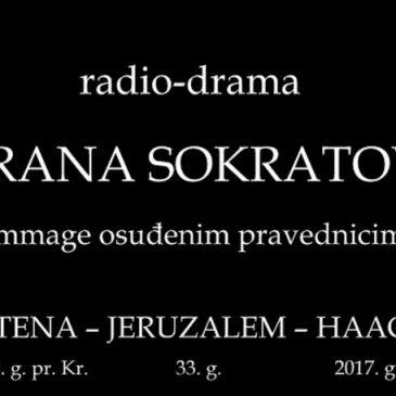 U SPOMEN NA GENERALA PRALJKA: Radio-drama OBRANA SOKRATOVA, hommage osuđenim pravednicima