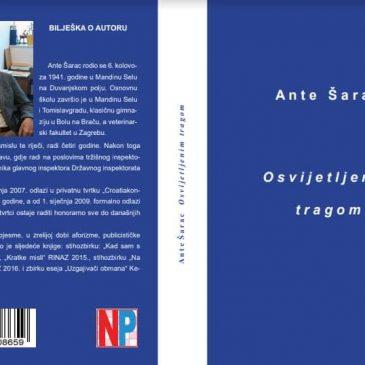 IZ TISKA u Nakladi Protuđer izašla nova knjiga Osvijetljenim tragom Ante Šarca