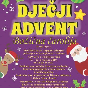 DJEČJI ADVENT 2019.: Božićna čarolija u Tomislavgradu