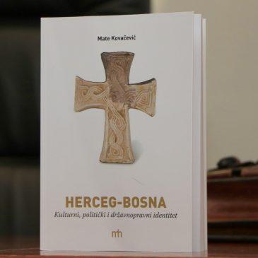 """SPLIT: U četvrtak promocija knjige Mate Kovačevića """"Herceg-Bosna: Kulturni, politički i državnopravni identitet"""""""