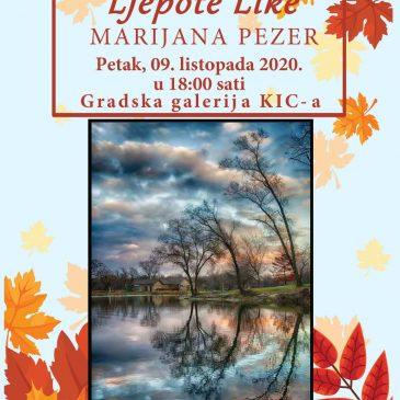 """SUTRA U KIC-u: Izložba Marijane Pezer """"Ljepote Like"""""""