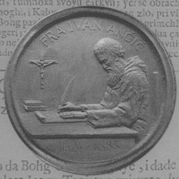 CRTICE IZ NAŠE PROŠLOSTI: fra Ivan Ančić Dumnjanin (1624.-1685.)