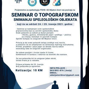 NAJAVA: Seminar o topografskom snimanju speleoloških objekata
