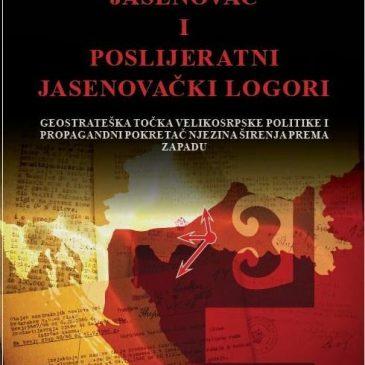 """NAJAVA: Predstavljanje knjige """"Jasenovac i poslijeratni jasenovački logori"""", autora Stipe Pilića i Blanke Matković"""