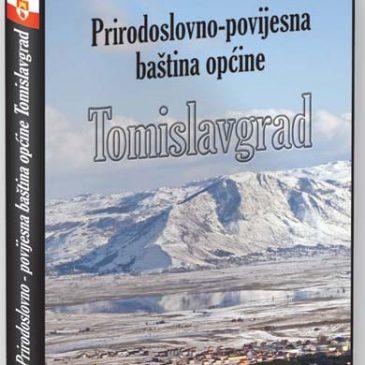 """SAČUVANO OD ZABORAVA (2013.): Petar Miloš o monografiji """"Prirodoslovno-povijesna baština općine Tomislavgrad"""""""