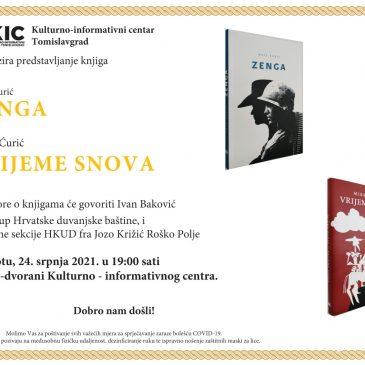 """KIC: Predstavljanje knjiga """"Zenga"""" i """"Vrijeme snova"""" 24. srpnja"""